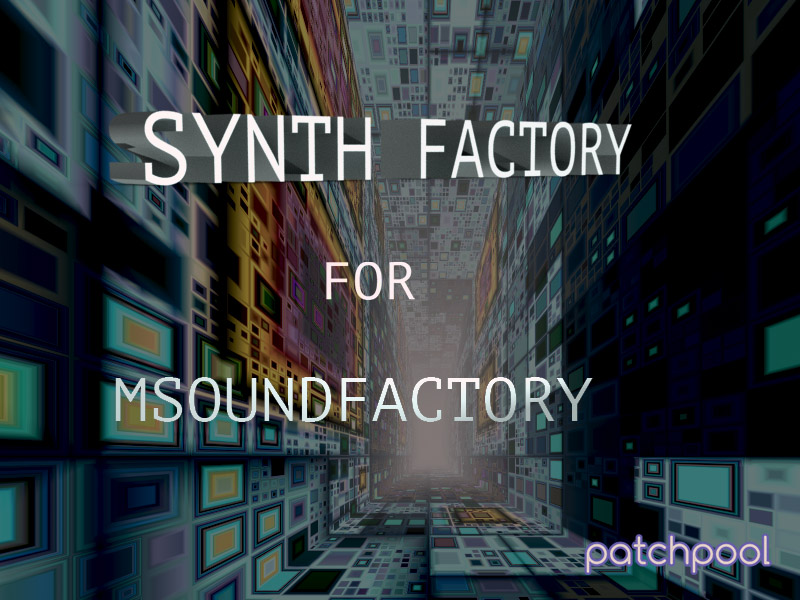 Synth Factory - patchpool
